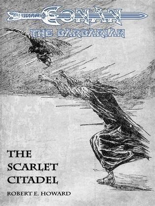 The Scarlet Citadel - Conan the Barbarian