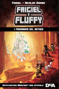 Frigiel e Fluffy. I prigionieri di Nether