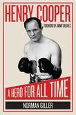 Henry Cooper: A Hero For All Time