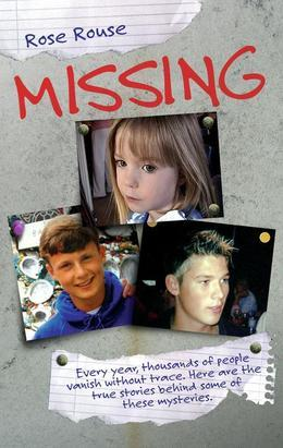 Missing - Every Year, Thousands of People Vanish Without Trace. Here are the True Stories Behind Some of These Mysteries