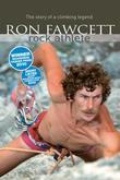 Ron Fawcett - Rock Athlete: The Story of a Climbing Legend