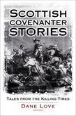 Scottish Covenanter Stories