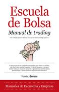 Escuela de Bolsa. Manual de trading
