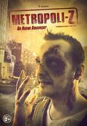 Metropoli-Z, un nuevo amanecer