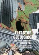 El Factor Geológico