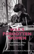 War's Forgotten Women: British Widows of the Second World War