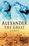 E E E Rice - Alexander the Great