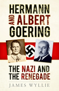 Goering and Goering: Hitler's Henchman and his anti-Nazi Brother