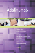 Adalimumab 498 Questions to Ask that Matter to You