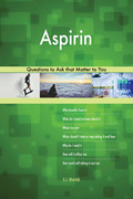 Aspirin 623 Questions to Ask that Matter to You