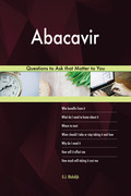 Abacavir 528 Questions to Ask that Matter to You