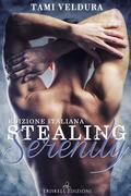 Stealing Serenity (Edizione italiana)