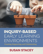 Inquiry-Based Early Learning Environments
