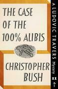 The Case of the 100% Alibis