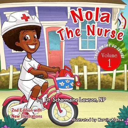Nola the Nurse Revised 2nd Edition