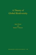 A Theory of Global Biodiversity (MPB-60)