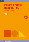 Theories of Matter, Space and Time