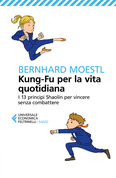 Kung-Fu per la vita quotidiana