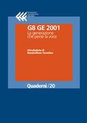 G8 GE 2001. La generazione che perse la voce