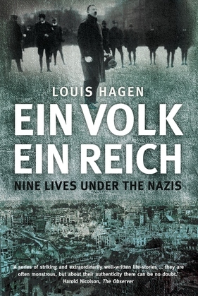 Ein Volk, Ein Reich: Nine Lives Under the Nazis