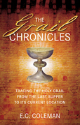 The Grail Chronicles: Tracing the Holy Grail from the Last Supper to its Current Location