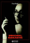 Brachialromantik