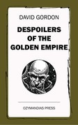 Despoilers of the Golden Empire