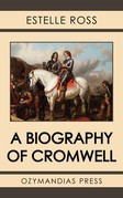 A Biography of Cromwell