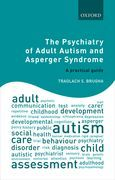 The Psychiatry of Adult Autism and Asperger Syndrome