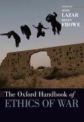 The Oxford Handbook of Ethics of War