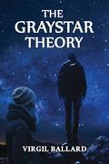 The Gray Star Theory