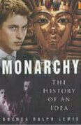 Monarchy: The History of an Idea