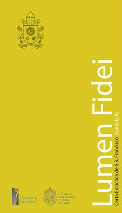 LUMEN FIDEI: Carta Encíclica de S.S. Francisco