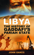 Libya: The History of Gaddafi's Pariah State