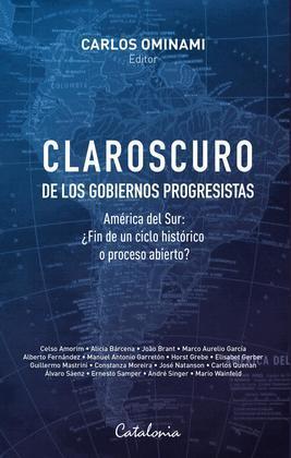 Claroscuro de los gobiernos progresistas