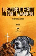 El evangelio según un perro vagabundo