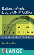 Rational Medical Decision Making: A Case-Based Approach: A Case-Based Approach