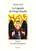 La Légende de l'Ange Maudit – Livre 1