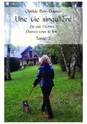 Une vie singulière - 2ème Tome