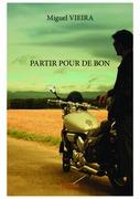 PARTIR POUR DE BON