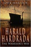Harald Hardrada: The Warrior's Way