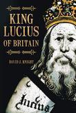 King Lucius of Britain