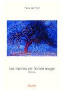 Les racines de l'arbre rouge