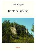Un été en Albanie