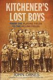 Kitchener's Lost Boys: From the Playing Fields to the Killing Fields