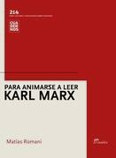 Para animarse a leer Karl Marx