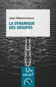 La dynamique des groupes