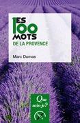 Les 100 mots de la Provence
