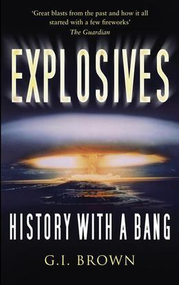 Explosives: History With A Bang