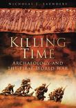 Killing Time: Archaeology and the First World War